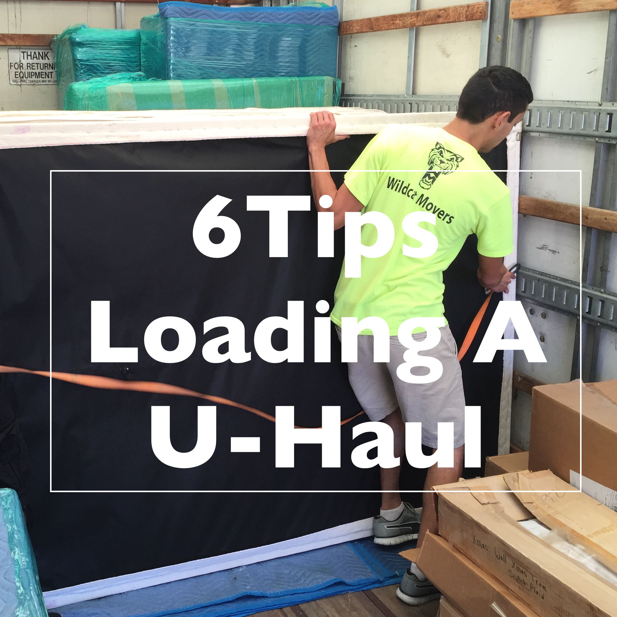 6 Expert Tips For Loading A Uhaul Or Moving Truck By