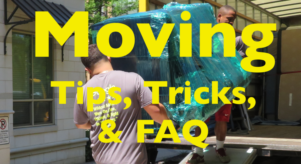 Moving Tips and FAQ